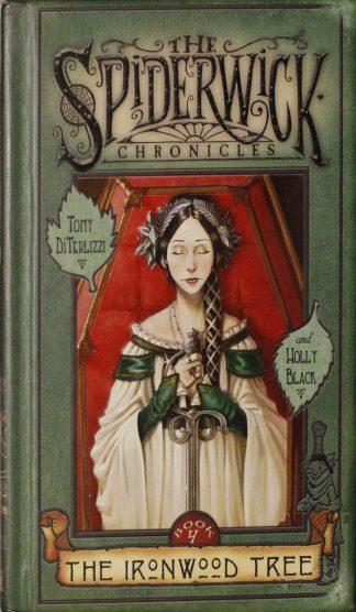 The Spiderwick Chronicles #4 The Ironwood Tree by Tony DiTerlizzi