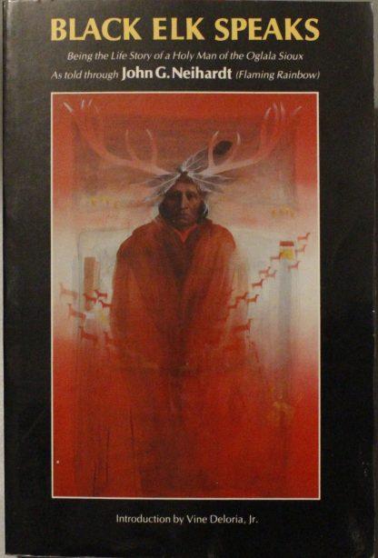 Black Elk speaks by John G. Neihardt