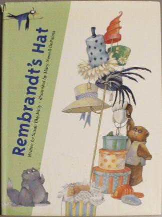 Rembrandt's Hat by Susan Blackaby