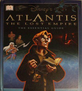 Disney's Atlantis: The Lost Empire Essential Guide by David John