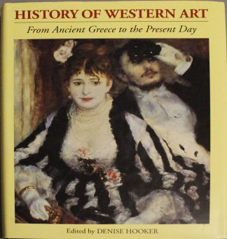 History Of Western Art - edited by Denise Hooker