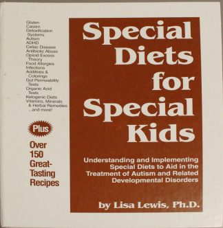 Special Diets for Special Kids by Lisa Lewis, PhD