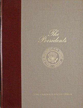 The Presidents: Seal of the President of the United States; Funk and Wagnalls Special Edition